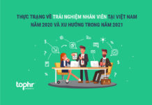Thực trạng về trải nghiệm nhân viên tại Việt Nam năm 2020 và xu hướng trong năm 2021