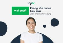 9 bí quyết phỏng vấn online hiệu quả dành cho nhà tuyển dụng